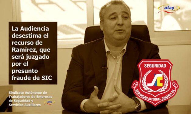 La Audiencia desestima el recurso de Ramírez, que será juzgado por el presunto fraude de SIC