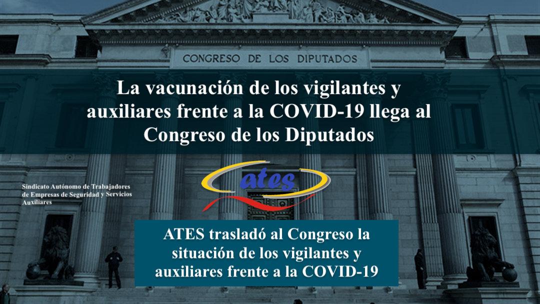 La vacunación de los vigilantes y auxiliares frente a la COVID-19 llega al Congreso