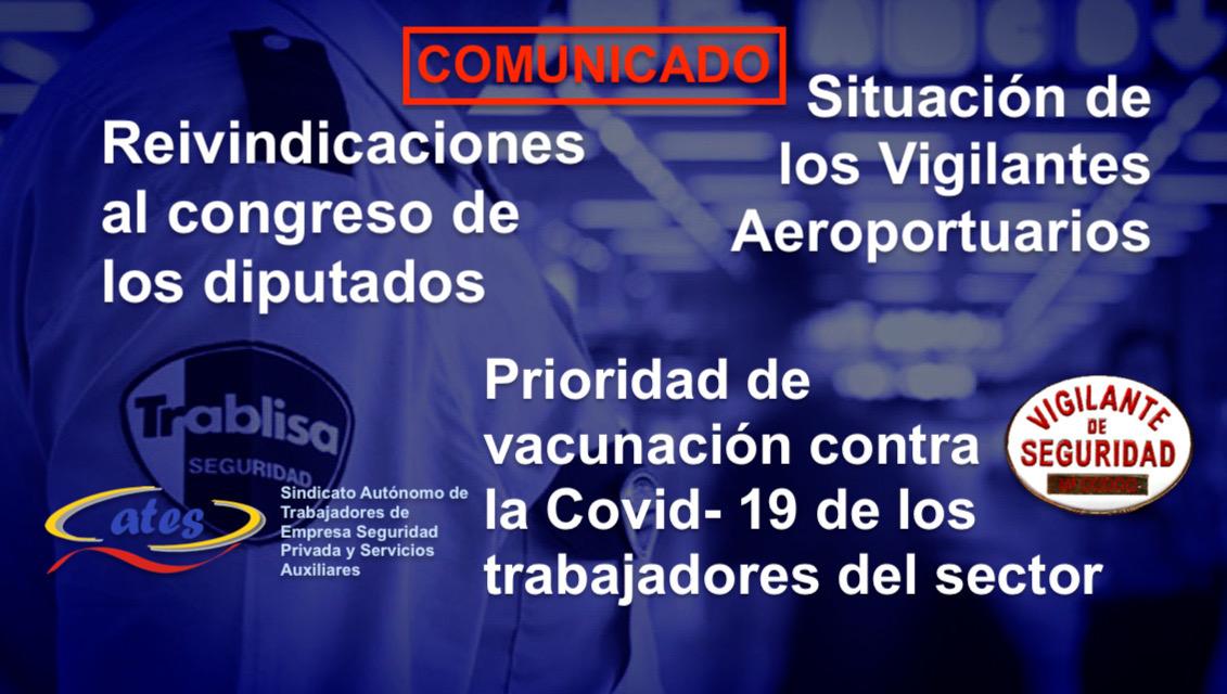 Reivindicaciones al congreso de los diputados por la situación de los Vigilantes Aeroportuarios y la prioridad de vacunación contra la Covid- 19 de los trabajadores del sector.
