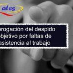 Derogación del despido objetivo por faltas de asistencia al trabajo