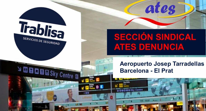 ATES denuncia las reuniones mantenidas entre el Comité de Centro del Aeropuerto del Prat y TRABLISA