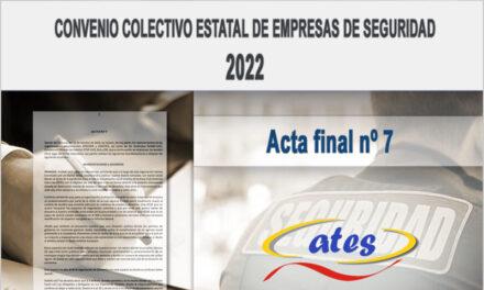 Convenio Colectivo 2022, acta final N.º 7