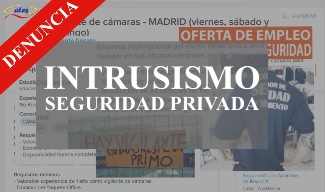 ATES denuncia ofertas de trabajo por intrusismo ante la Unidad Central de Seguridad Privada