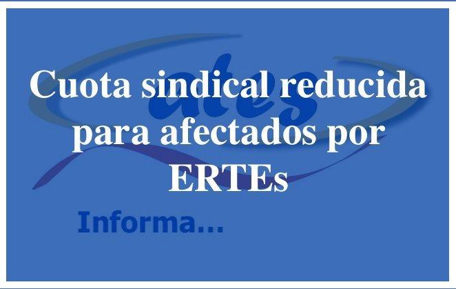 Cuota sindical reducida por ERTEs