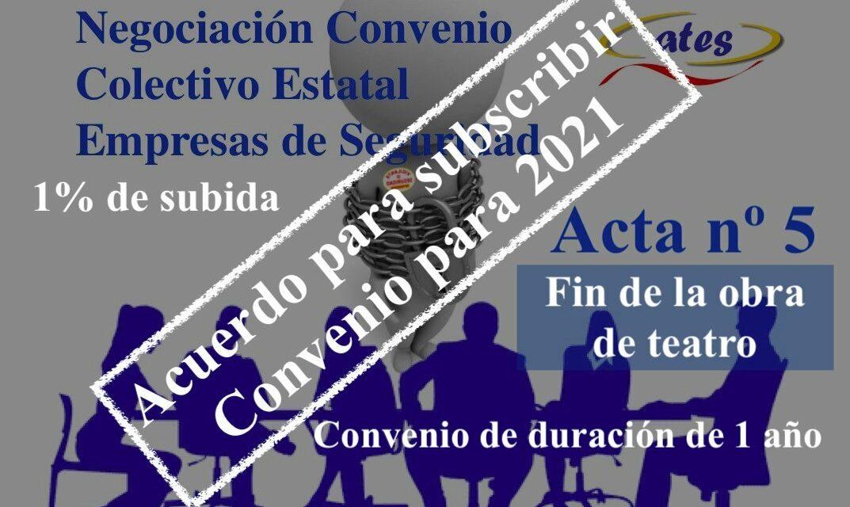 Acuerdo de Convenio de Seduridad Privada 2021, Acta N⁰ 5: «Ya ni se molestan en disimular»